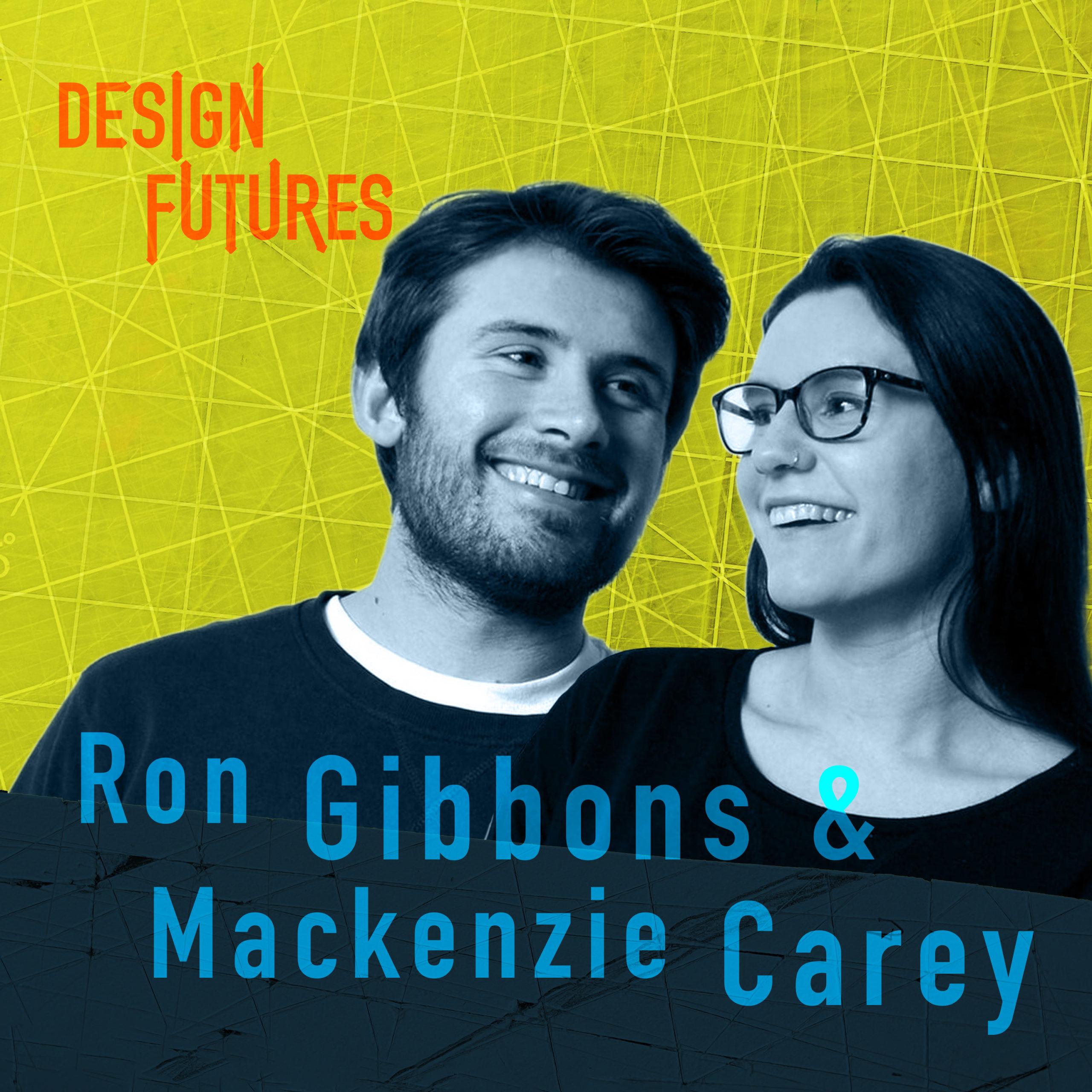 Ron Gibbons & Mackenzie Carey